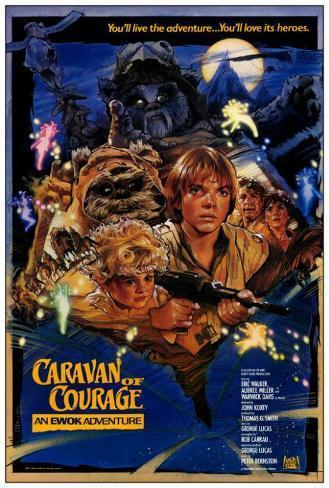 Ewok Adventure - Caravan of Courage Poster