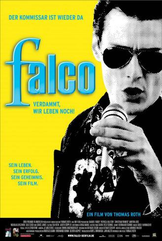 Falco: Damn It, We're Still Alive! - German Style Poster