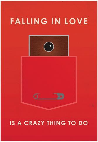 Falling In Love Is A Crazy Thing To Do Poster