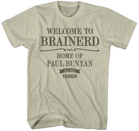 Fargo- Welcome To Brainerd T-Shirt