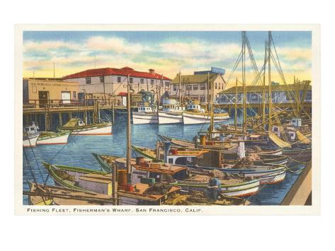 Fisherman's Wharf, San Francisco, California Art Print