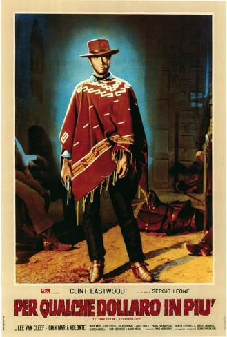 For a Few Dollars More - Italian Style Poster