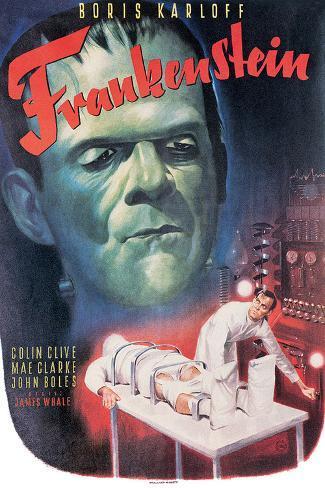 Frankenstein- Boris Karloff, Colin Clive, 1931 Poster