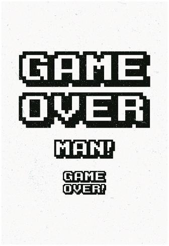 Game Over Man! Game Over! Poster