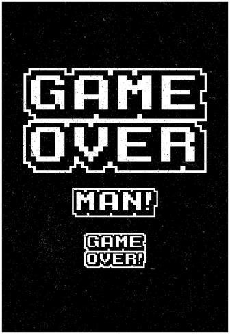 game over man prints allposterscouk