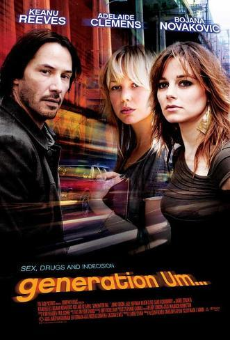 Generation Um? (Keanu Reeves, Bojana Novakovic, Adelaide Clemens) Masterprint