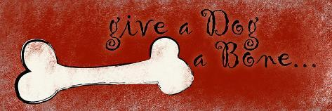 Give a Dog a Bone Art Print