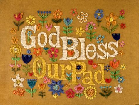 God Bless Our Pad Masterprint