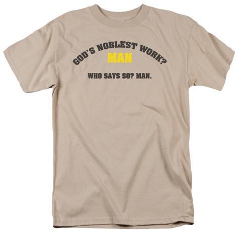God's Noblest Work T-Shirt