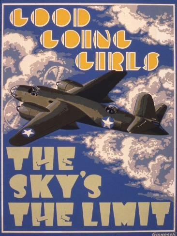 Good Going Girls. The Sky's the Limit. WWII Poster Stampa giclée