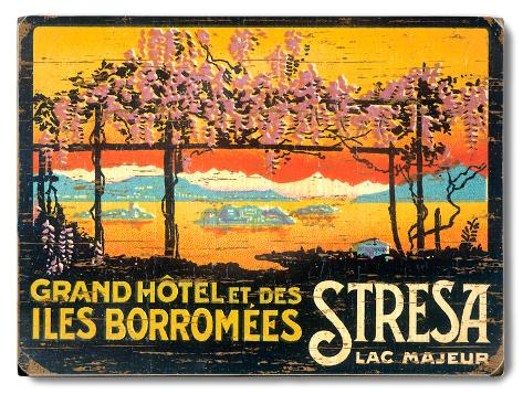 Grand Hotel Et Des Iles borromees Stresa Wood Sign