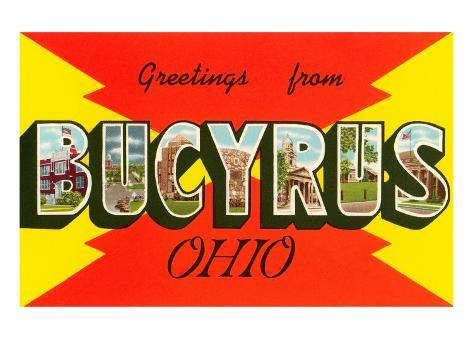 Greetings from Bucyrus, Ohio Art Print