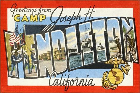 Greetings from Camp Joseph H. Pendleton, California Giclee Print