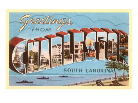 Greetings from Charleston, South Carolina Art Print