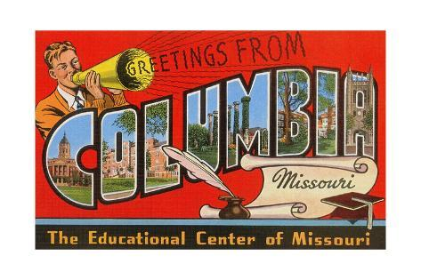 Greetings from Columbia, Missouri, the Educational Center of Missouri Giclee Print