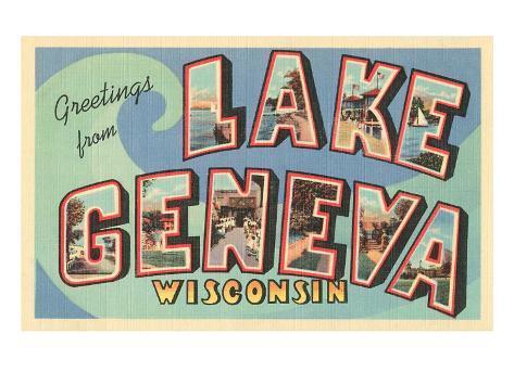 Greetings from Lake Geneva, Wisconsin Art Print
