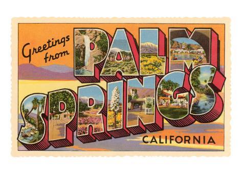 Greetings from Palm Springs, California Art Print