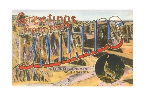 Greetings from the Badlands National Monument, South Dakota Giclee Print