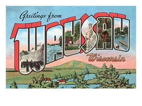 Greetings from Wausau, Wisconsin Art Print