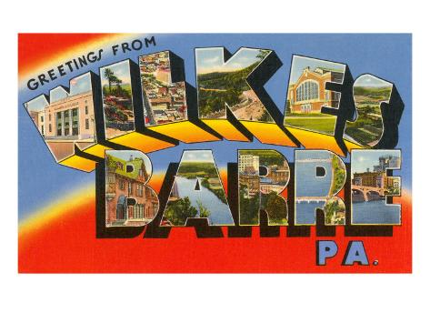 Greetings from Wilkes-Barre, Pennsylvania Art Print