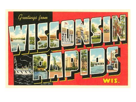 Greetings from Wisconsin Rapids, Wisconsin Art Print