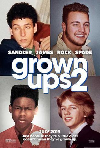 Grown Ups 2 (Adam Sandler, Kevin James, Chris Rock) Movie Poster Poster