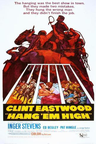 Hang 'Em High Art Print