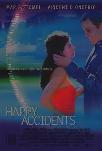 Happy Accidents Original Poster
