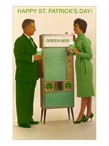 Happy St. Patrick's Day, Green Beer Vending Machine Art Print