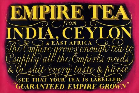 Empire Tea, from the Series 'Drink Empire Grown Tea' Giclee Print