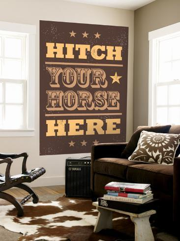Hitch Your Horse Wall Mural