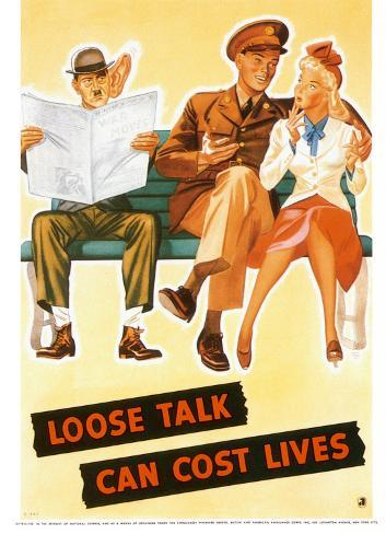 Loose Talk Can Cost Lives Art Print