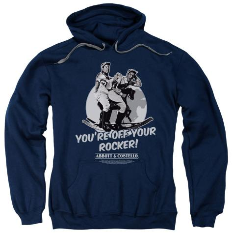 Hoodie: Abbott & Costello - Off Your Rocker Pullover Hoodie
