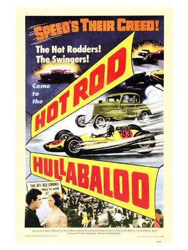 Hot Rod Hullabaloo, 1966 Art Print