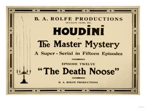 Houdini in the Master Mystery a Super-Serial in Fifteen Episodes Art Print
