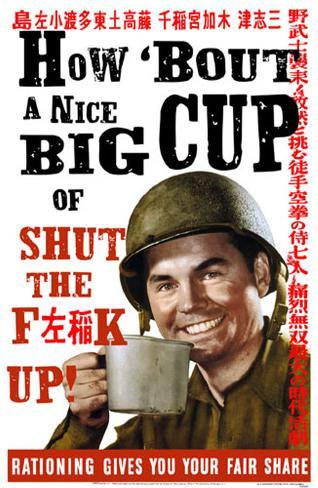 How 'Bout a Nice Big Cup of Shut the F**K Up! Masterprint