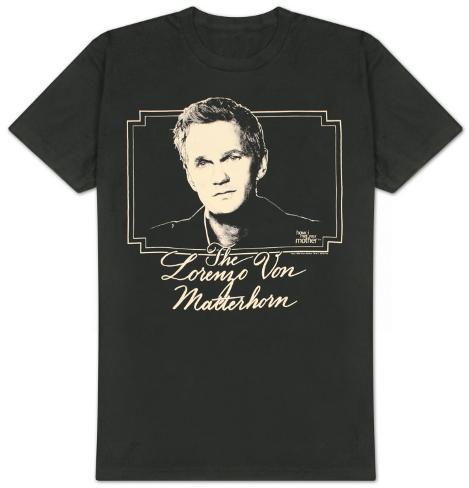 How I Met Your Mother - Lorenzo Von Matterhorn T-Shirt