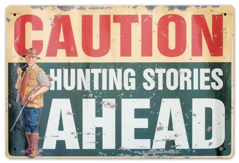 Hunting Stories Tin Sign