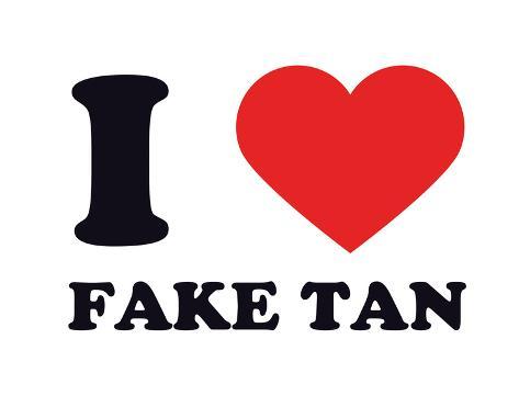 I Heart Fake Tan Stampa giclée