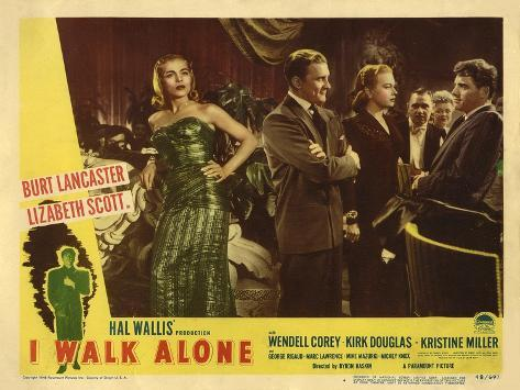 I Walk Alone, 1947 Art Print