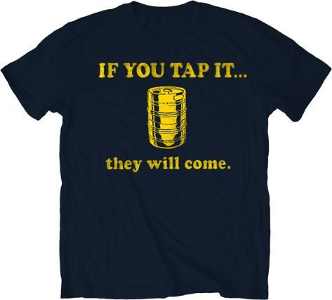 If You Tap It T-Shirt