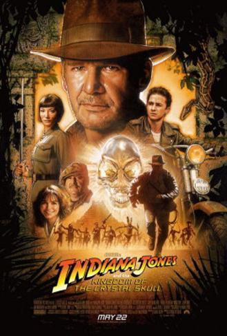 Indiana Jones And The Kingdom Of the Crystal Skulls Original Poster