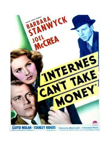 Internes Can't Take Money - Movie Poster Reproduction Art Print