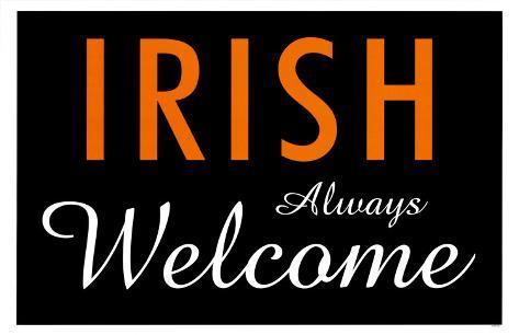 Irish Always Welcome Masterprint