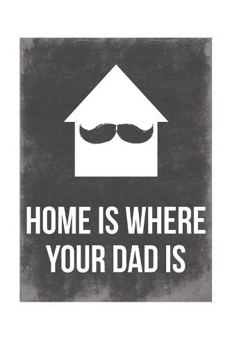 Dads Home Art Print