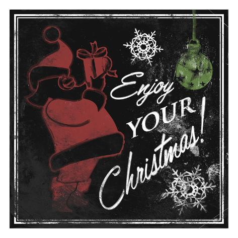 Enjoy Your Christmas Art Print
