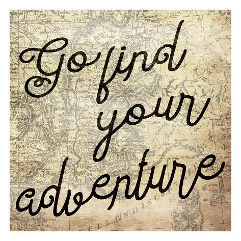 Go Find Your Adventure Art Print