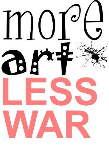 More Art, Less War Art Print