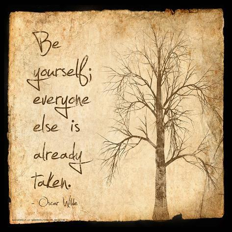 Be Yourself - Oscar Wilde Classic Quote Art Print