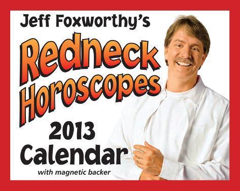 Jeff Foxworthy's Redneck Horoscopes - 2013 Mini Day-to-Day Calendar Calendars